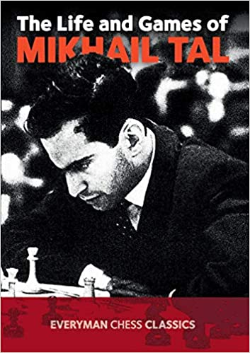 The Life and Games of Mikhail Tal book cover